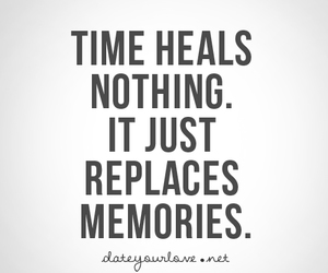 quote, time, and memories image