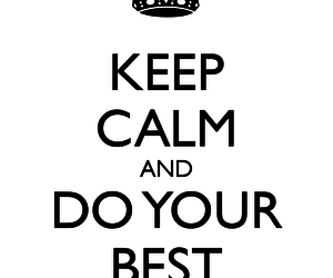keep calm, words, and Best image