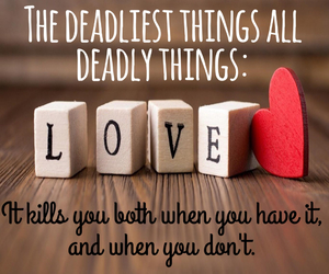 deadly, delirium, and love quotes image