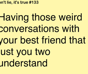 bff, true, and relatable image