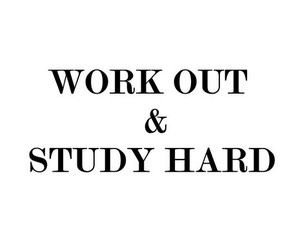 words, work out, and study hard image