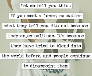 loner, quotes, and solitude image