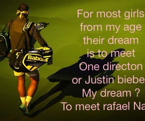 tennis, Dream, and Rafael Nadal image