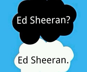 ed sheeran, forever, and the fault in our stars image