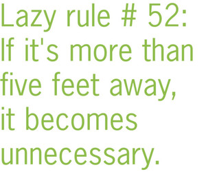 funny, quote, and lazy rule image