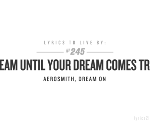 Dream, aerosmith, and Lyrics image