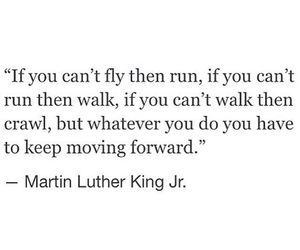 fly, inspiration, and Martin Luther King Jr. image