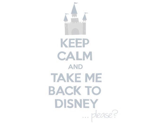 disney, disneyland, and keep calm image