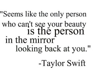 Taylor Swift, mirror, and quote image