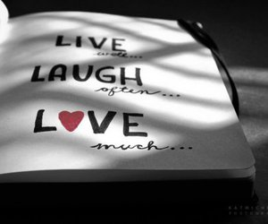 love, laugh, and live image