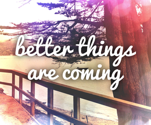 better, quote, and things image
