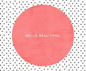 quotes, beautiful, and hello image