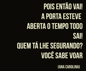 frases, ana carolina, and inspiracao image