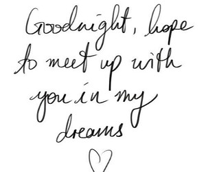 Dream, goodnight, and quotes image