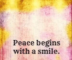quotes, peace, and smile image