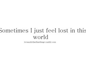 feelings, lost, and sometimes image