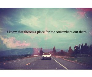 place, quote, and somewhere image