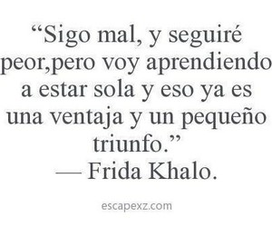 Frida Khalo, frases, and triunfo image