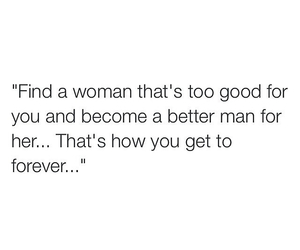 forever, good woman, and quote image