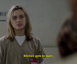 orange is the new black, bitch, and quote image