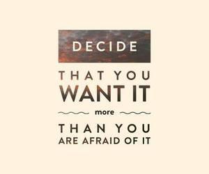 afraid, decide, and future image