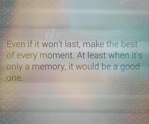 advice, last, and memories image