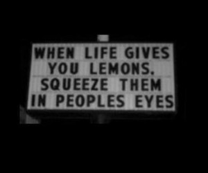 lemon, quote, and life image