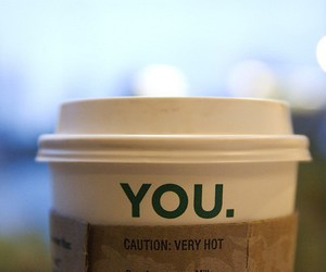 you, Hot, and starbucks image