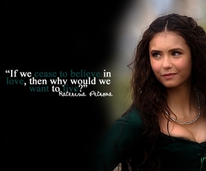 Nina Dobrev, tvd, and quote image