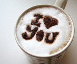 love, coffee, and I Love You image