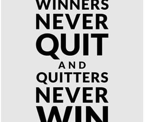 winner, quote, and quit image
