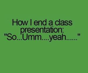 funny, class, and presentation image