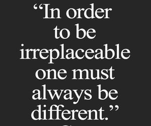 quote, different, and irreplaceable image