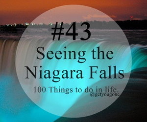 100 things to do in life, 43, and niagara falls image