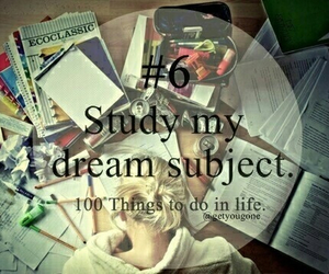 study, 100 things to do in life, and Dream image