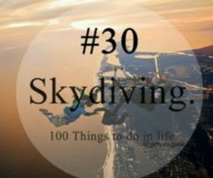 skydiving, 30, and 100 things to do in life image