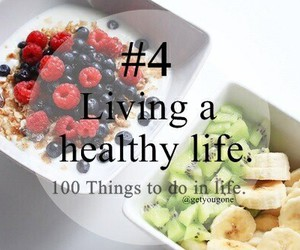 healthy, life, and 100 things to do in life image