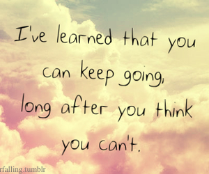 quotes, life, and keep going image