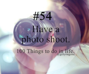 photo shoot and 100 things to do in life image