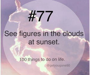 77, clouds, and 100 things to do in life image