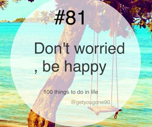 81, 100 things to do in life, and happy image