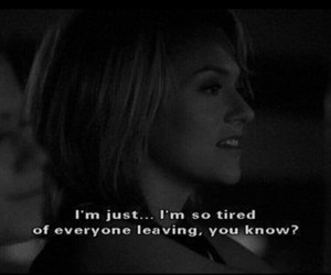 quotes, tired, and one tree hill image