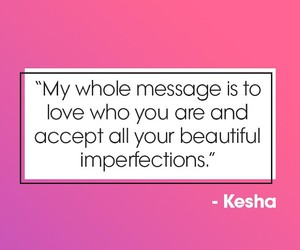 inspiration, inspirational, and kesha image