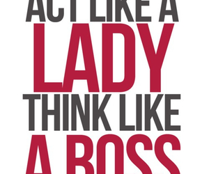 lady, boss, and quote image