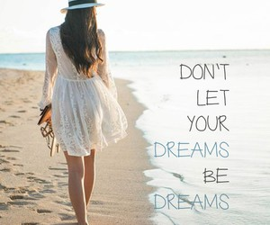 Dream, beach, and quotes image