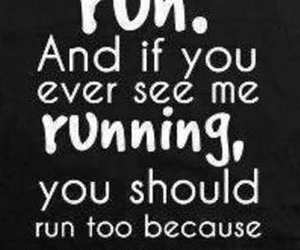 haha, quotes, and running image
