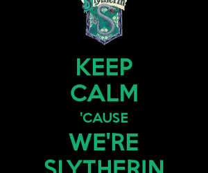 harry potter, keep calm, and slytherin image