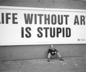 art, life, and stupid image