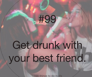 99, 100 things to do in life, and best friends image