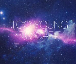 young, galaxy, and quote image